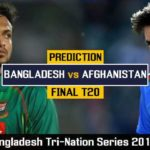 Bangladesh Vs Afghanistan Final Prediction