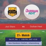 MSL- Jozi Stars Vs Durban Heat T20 Prediction